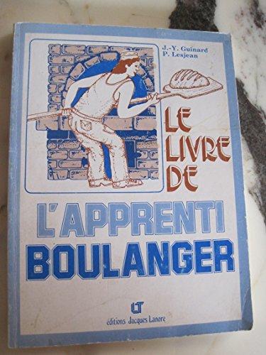 9782862680637: LE LIVRE DE L'APPRENTI BOULANGER