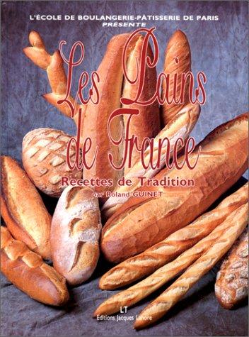 9782862682372: Les pains de France : Recettes de tradition