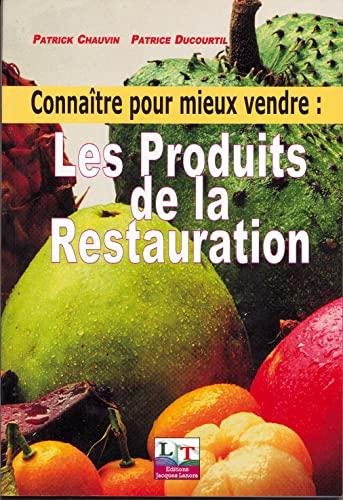 9782862682624: Conna�tre pour mieux vendre : Les Produits de la restauration, lyc�es techniques et professionnels