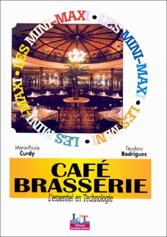 9782862682686: Les Mini-Maxi : Café-Brasserie : L'Essentiel de la technologie, CAP Café-Brasserie