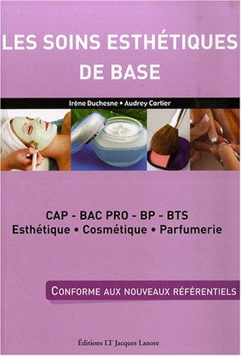 9782862683867: Les soins esth�tiques de base : CAP, Bac pro, BP, BTS esth�tique, cosm�tique, parfumerie
