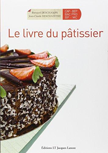 9782862684178: Le livre du pâtissier