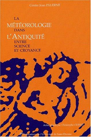 9782862722856: La météorologie dans l'Antiquité : Entre science et croyance