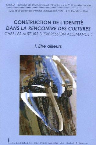 Construction de l'identité dans la rencontre des cultures chez les auteurs d&#x27...
