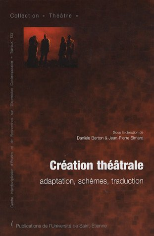 9782862724546: Creation theatrale (French Edition)