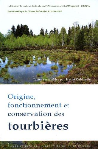 9782862724584: Origine, fonctionnement et conservation des tourbi�res