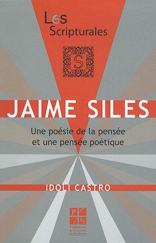 Jaime Siles : Une poésie de la pensée et une pensée poétique: Idoli ...
