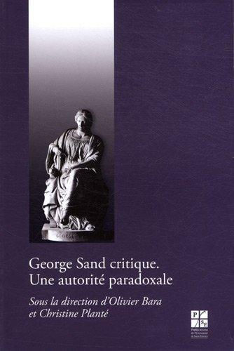 9782862725796: George Sand critique : Une autorité paradoxale