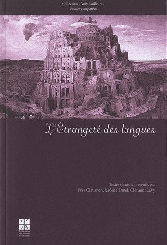 etrangete des langues: Yves Clavaron