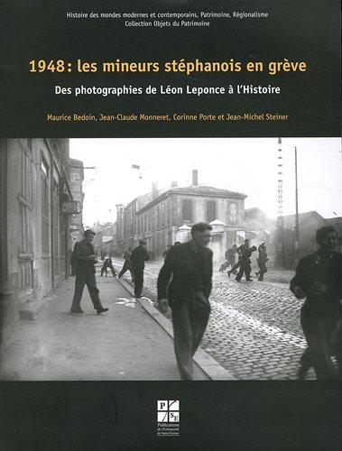9782862725994: 1948 : les mineurs stéphanois en grève (French Edition)