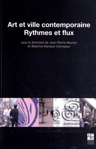 9782862726151: Art et ville contemporaine : Rytmes et flux