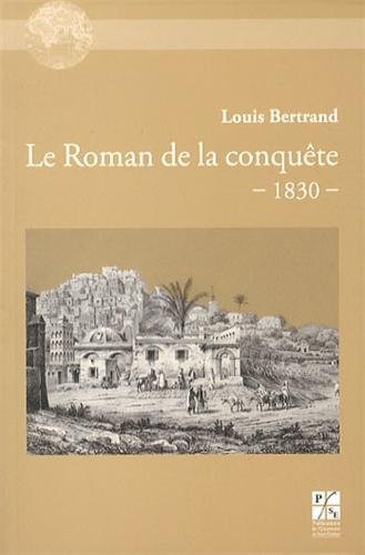 9782862726342: Le Roman de la conqu�te (1830)