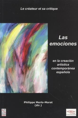 9782862726816: Emociones en la creacion artistica contemporanea espanola
