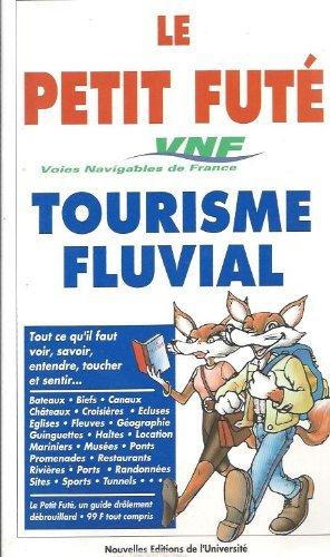 9782862735795: Petit Fûté Tourisme fluvial