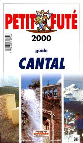 9782862739106: Cantal 2000, le Petit Fute (Reserve Hypers)