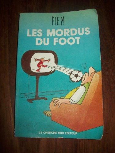 9782862740782: Les mordus du foot