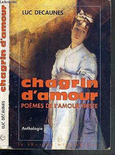 Chagrin d'amour [Sep 04, 2005] Decaunes, Luc