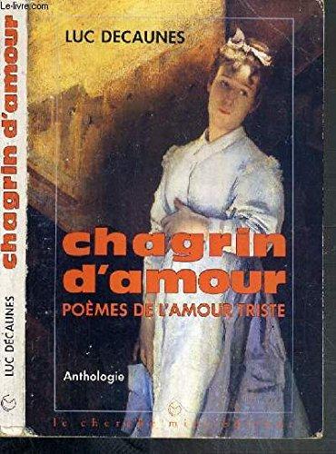 9782862741031 Chagrin Damour Poèmes De Lamour Triste