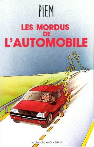 9782862741352: Les mordus de l'automobile