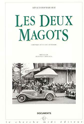 9782862743417: Les Deux Magots : Chronique d'un café littéraire (Documents)
