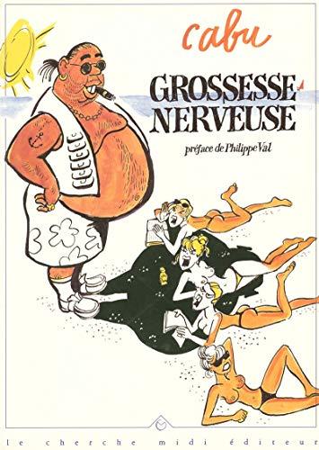 9782862743691: Grossesse nerveuse
