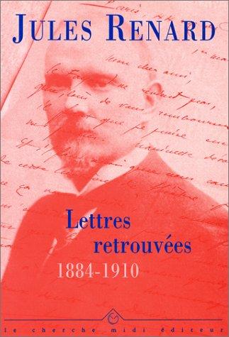 9782862744841: Lettres retrouvées : 1884-1910