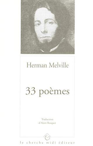 33 poèmes (Points fixes/Poésie): Herman Melville
