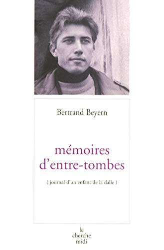 """9782862745244: Mémoires d'entre-tombes: Journal d'un enfant de la dalle (Collection """"Points fixes/récit"""") (French Edition)"""