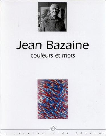 9782862745411: Entretiens avec Jean Bazaine (Couleurs et mots) (French Edition)