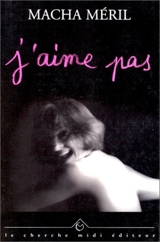 9782862745435: J'aime pas (Collection