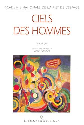 Ciels des hommes. Anthologie. Joseph Kessel, Pierre: ROBINEAU Lucien
