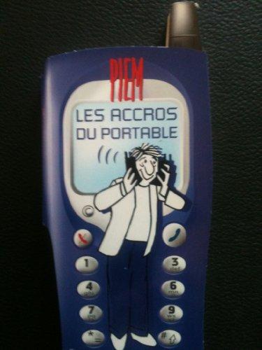 9782862747514: Les Accros du portable