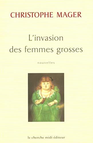 9782862748740: L'invasion des femmes grosses