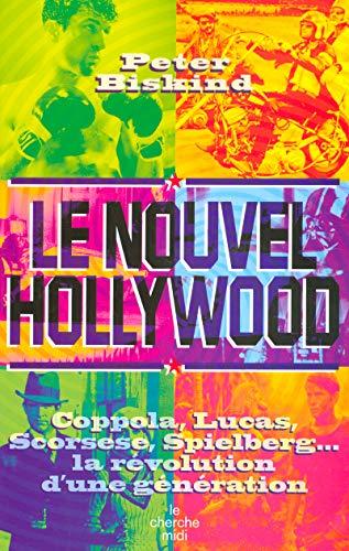 Le Nouvel Hollywood (2862748927) by Biskind, Peter; Peyre, Alexandra