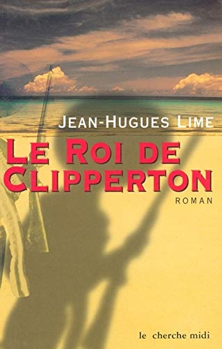 9782862749471: Le Roi de Clipperton