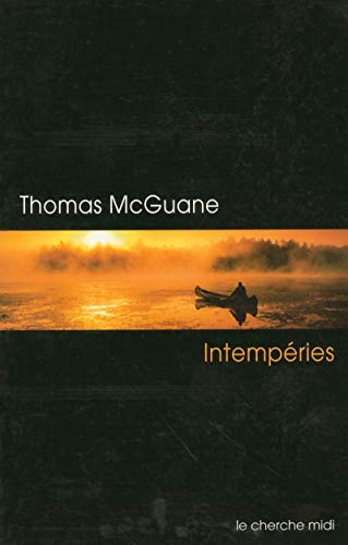 intemperies (2862749699) by Thomas Mcguane