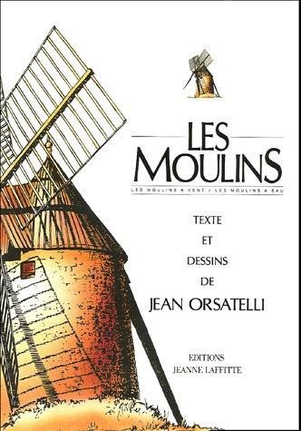 9782862760186: Moulins - moulins a eaux, moulins a vent