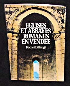 Eglises et abbayes romanes en Vendee (French Edition): Dillange, Michel