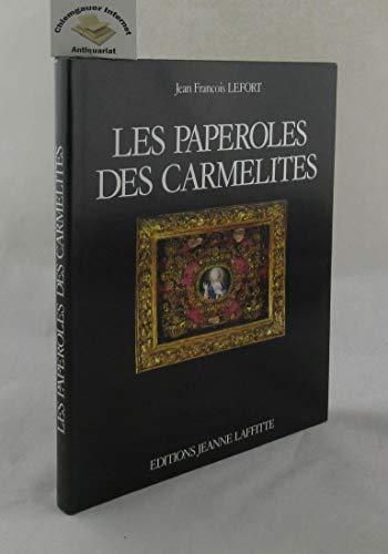 9782862760896: Les paperoles des Carmelites: Travaux de couvent en Provence au XVIIIe siècle