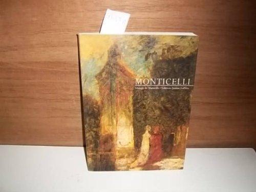 9782862761329: Adolphe Monticelli, 1824-1886: Centre de la Vieille Charite, Marseille, 12 octobre 1986-4 janvier 1987 (French Edition)