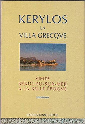 Kérylos, la villa grecque, beaulieu à la