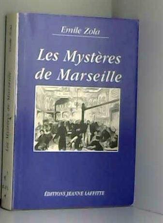 Les Mystères de Marseille: Zola, Emile