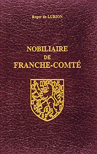 9782862762968: Nobiliaire de Franche-Comté