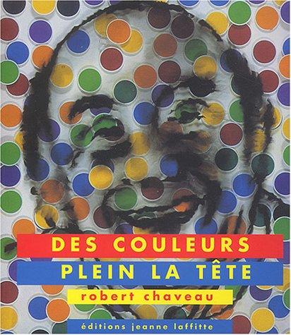 9782862763958: Des couleurs plein la tête (French Edition)