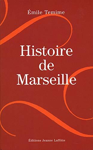Histoire de Marseille (2862764493) by Emile Temime