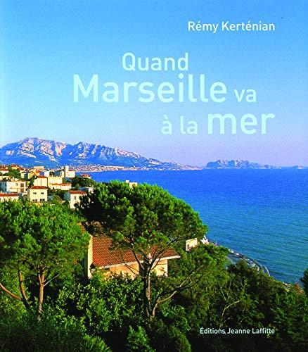 9782862764894: Quand Marseille va a la mer