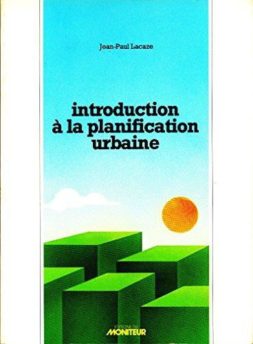 Introduction a la Planification Urbaine. Imprecis d': Lacaze, Jean-Paul: