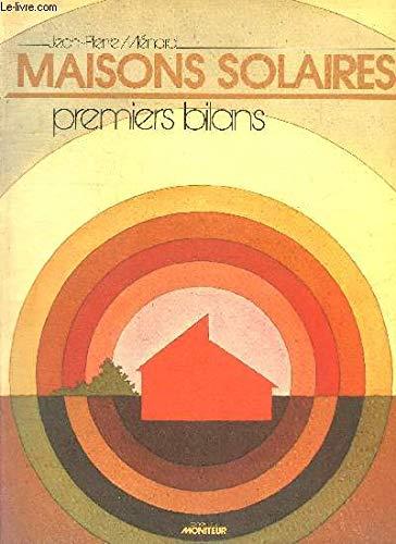 """Maisons solaires: Premiers bilans (Collection Architecture """"Les: Jean-Pierre Menard"""