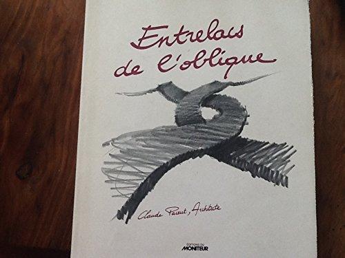 9782862821719: Entrelacs de l'oblique (Collection Architecture