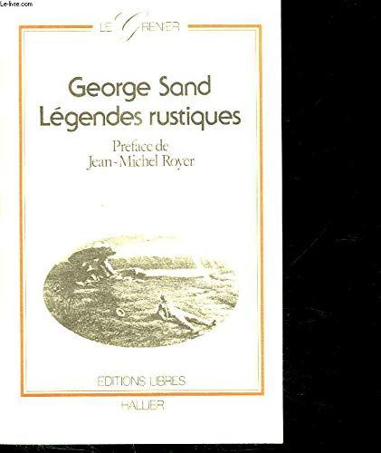 9782862970356: Legendes rustiques (Le Grenier) (French Edition)